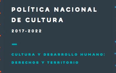 Política Nacional de Cultura 2017-2022