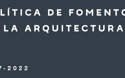 Consejo de la Cultura presenta Política de Fomento de la Arquitectura 2017 – 2022